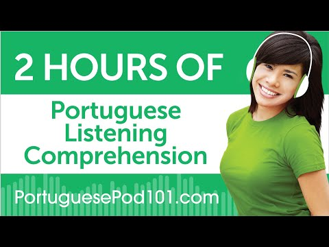 2 Hours of Portuguese Listening Comprehension