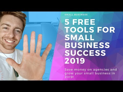 5 Free POWERFUL Tools For Small Business Success 2019