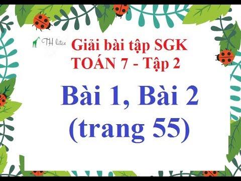 [Giải bài tập SGK-Toán 7-Tập 2] – Bài 1, Bài 2 (trang 55) THẦY THÙY