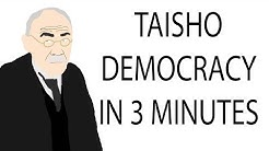 Taisho Democracy | 3 Minute History