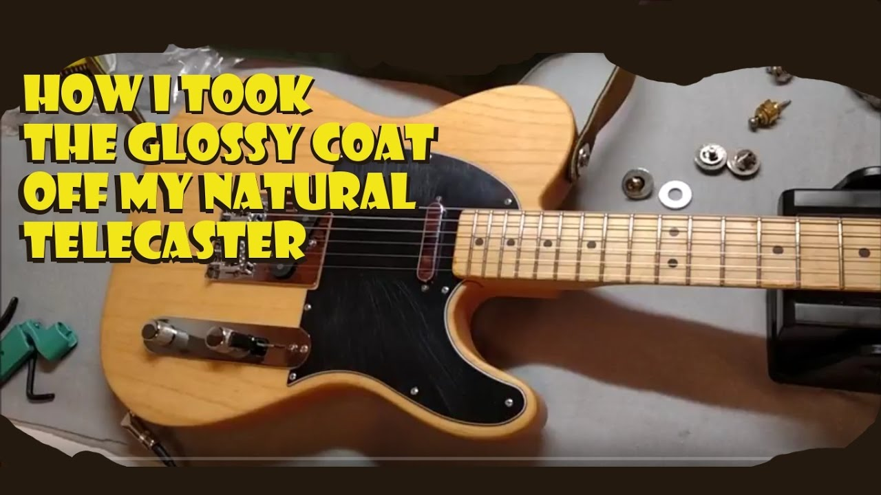 Gloss From Telecaster Natural Finish