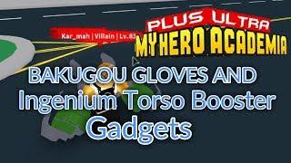 BAKUGOU's GLOVES AND INGENIUM TORSO BOOSTER GADGETS! | Plus Ultra | ROBLOX