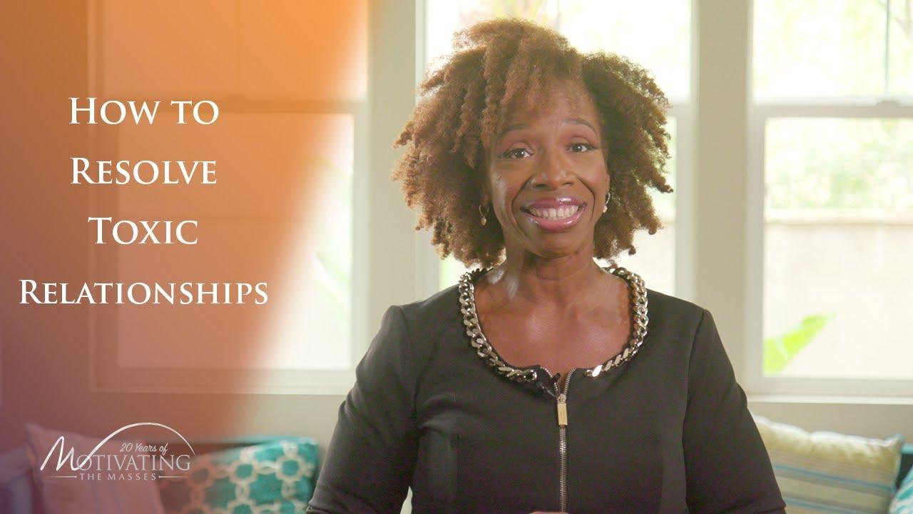 How To Resolve Toxic Relationships - Lisa Nichols