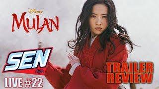 Mulan Trailer Review - SEN LIVE #22