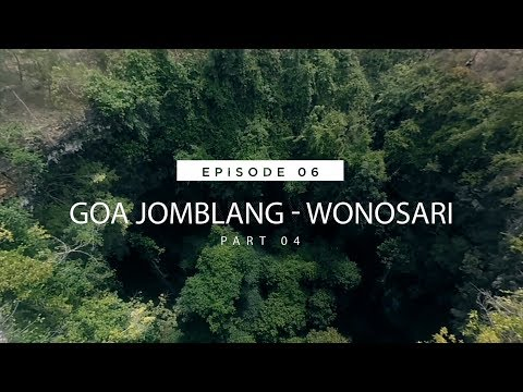 #TRAVELOGY 06 EP Goa Jomblang - Wonosari Part 04 (Menuruni goa vertikal)
