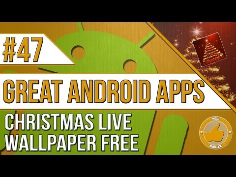 Android Apps: #47 Christmas Live Wallpaper Free (New Nexus 7 2013, Samsung Galaxy S4)