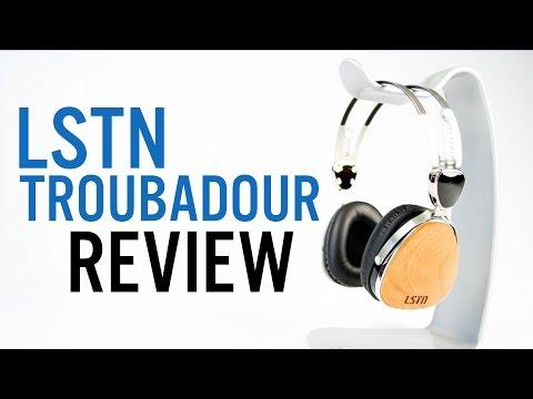 LSTN Troubadour Review