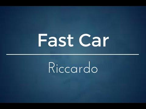 Riccardo - Fast Car - Cover - Amici