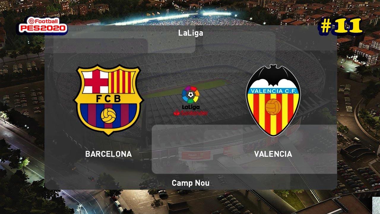 PES 2020 | Barcelona vs Valencia | Master League #11 - YouTube