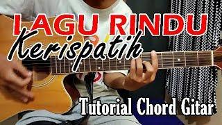 Tutorial Gitar : LAGU RINDU - KERISPATIH | Gampang Chordnya | Eddy Supriadi