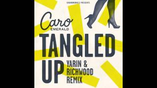 Caro Emerald Tangled Up Yarin Richwood Remix