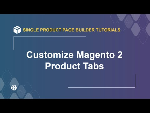 How to customize product tabs   Magento 2 Single Product Page Builder Tutorial