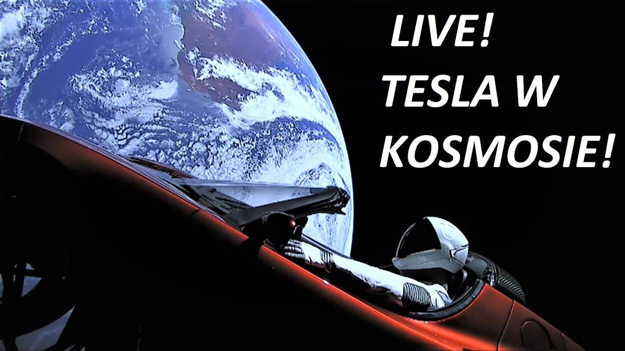 TESLA w KOSMOSIE ! Starman Live – ON AIR!