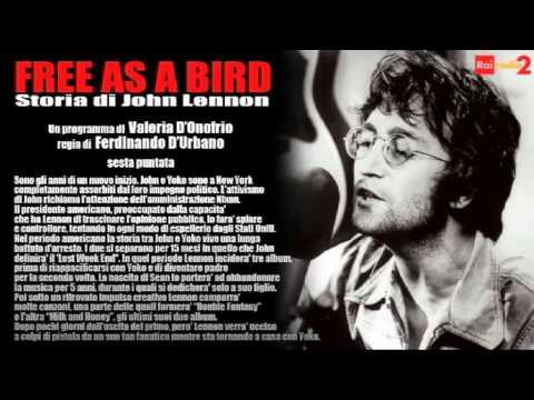 FREE AS A BIRD - Storia di John Lennon - 6/6 (1973-1980)