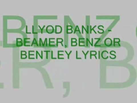lloyd banks beamer, benz or bentley lyrics