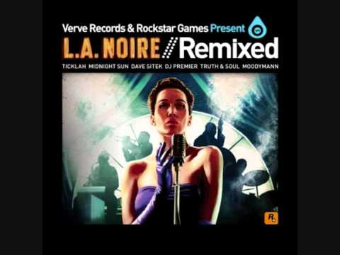 LA Noire OST - Louis Jordan -Aint Nobody Here But Us Chickens (DJ Premier remix)