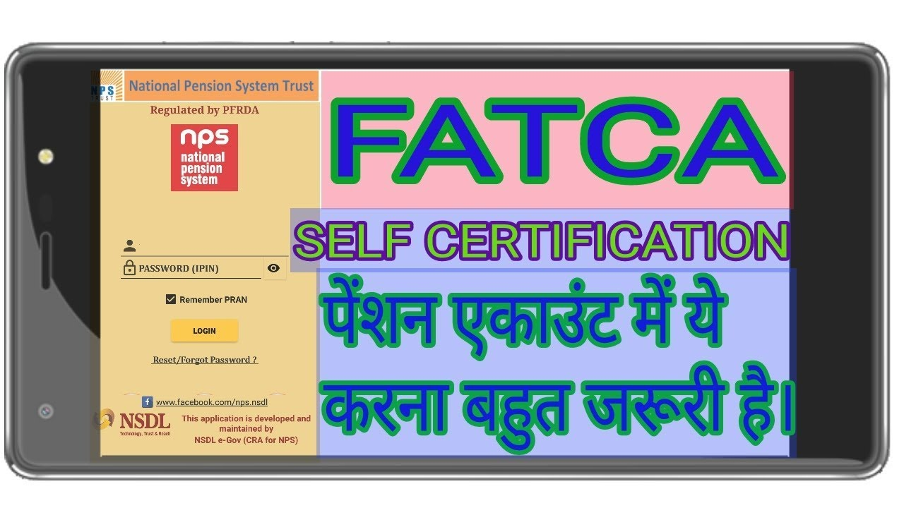 How To Give Fatca Self Certification For Nps Nsdl Pran Cpf Pension