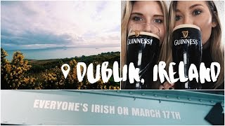 Dublin Ireland for St. Patrick's Day!!!!   Study Abroad Vlog
