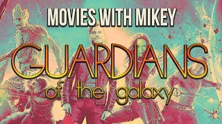 Guardians of the Galaxy (2014) - Movies with Mikey