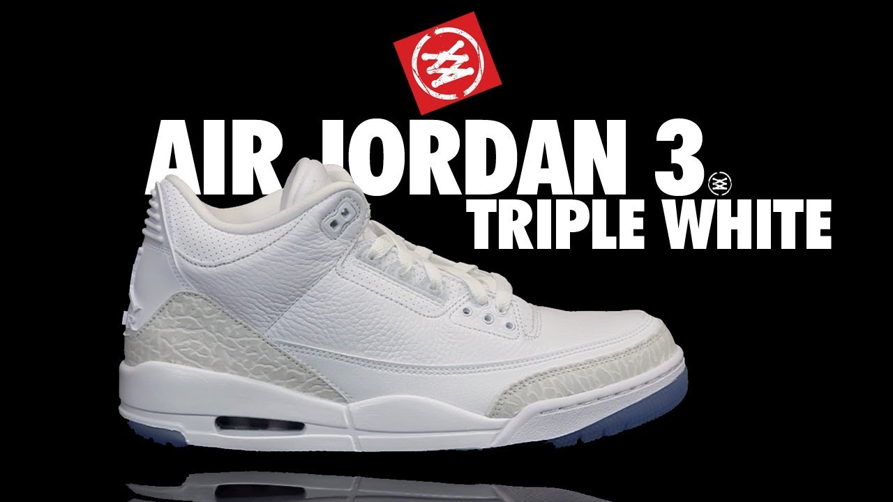 f963408fd20b32 AIR JORDAN 3  TRIPLE WHITE  REVIEW - YouTube