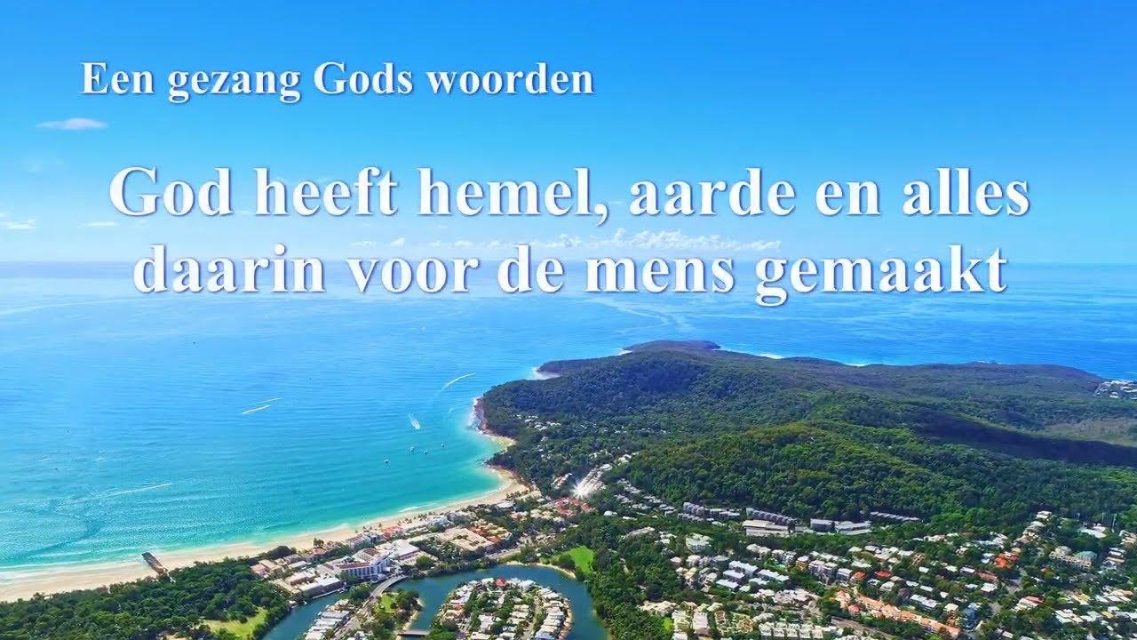 Christelijk lied 'God heeft hemel, aarde en alles daarin voor de mens gemaakt'
