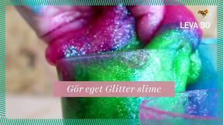 Gör eget Glitter-slime