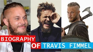 Travis Fimmel Lifestyle, House, Family, Biography & Net-Worth