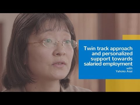 Twin track approach and personalized support towards salaried employment