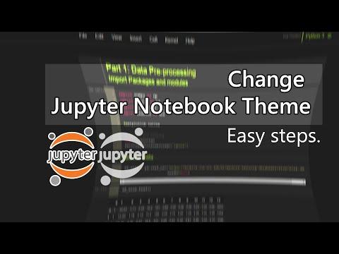 Change Theme for Jupyter Notebook Python  Easy steps