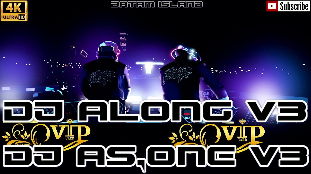 NONSTOP MUSIK TINGGI COMING SOON HAPPY NEW YEAR 2020 DJ ALONG V3™ Feat DJ AS-ONE V3™ - YouTube