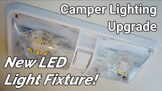 New LED  Light Fixture for my Camper!
