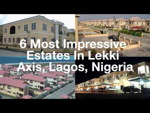 Property In Nigeria: 6 Most Impressive Estates in Lekki, Lagos
