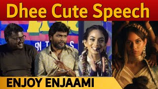 Dhee cute Speech before her dad Santhosh Narayanan! | at Enjoy Enjaami - Music launch