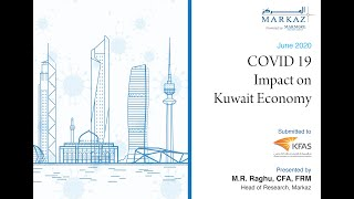 """Impact of COVID-19 on Kuwait Business"" Webinar by M.R. Raghu"