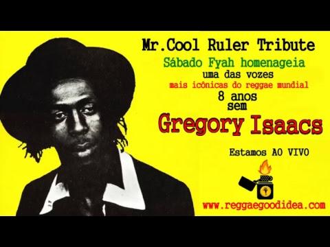 Reggae Good Idea - Sábado Fyah - Tribute to Gregory Isaacs [27-10-2018]