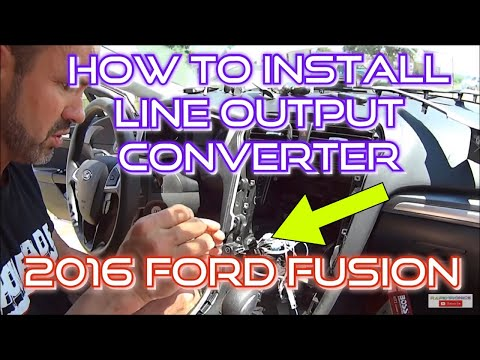How To Install a Line Output Converter & Sub/Amp in a 2016 Ford Fusion SE with a factory stereo