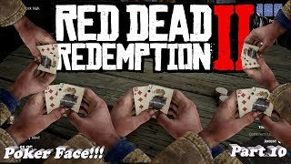 I CAN'T PLAY POKER!!! | Red Dead Redemption 2 - Part 10