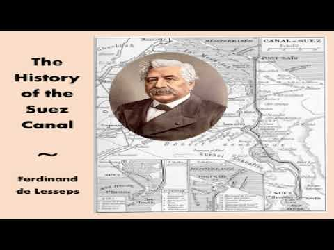 History of the Suez Canal | Ferdinand de Lesseps | Art, Design & Architecture, Memoirs | English