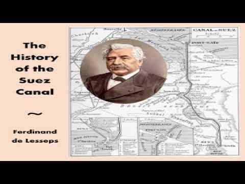 History of the Suez Canal | Ferdinand de Lesseps | Art, Design & Architecture, Memoirs | English