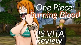 One Piece: Burning Blood - PS VITA Review