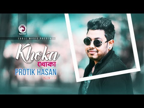 khoka-|-protic-hasan-|-bangla-song-|-official-lyric-video