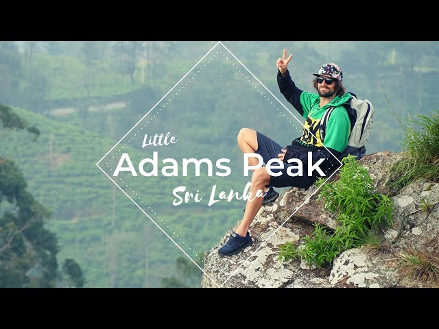Hiking Little Adam's Peak - Sri Lanka, 2018 || BEMBALYFE