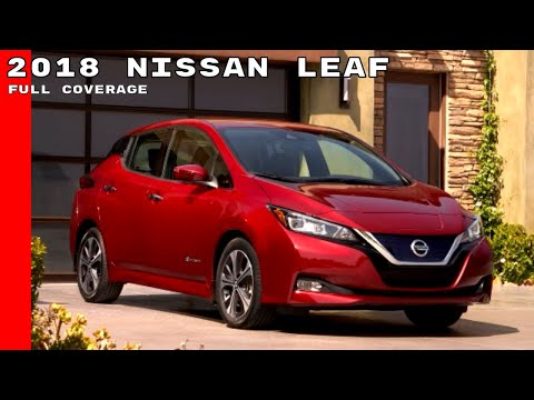2018 Nissan LEAF Full Coverage - Development, Interior, Test drive