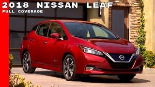2018 Nissan LEAF Full Coverage - Development, Interior, Test Drive