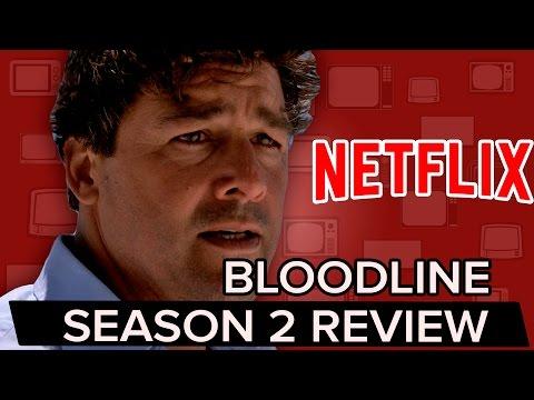 Is BLOODLINE worth the BINGE? | Season 2 Review