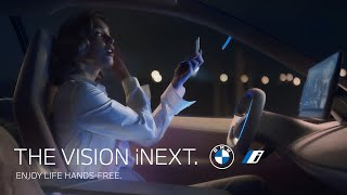 The BMW Vision iNEXT. Enjoy life hands-free.