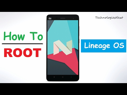 How To Root Lineage OS Android Nougat Root   Hindi
