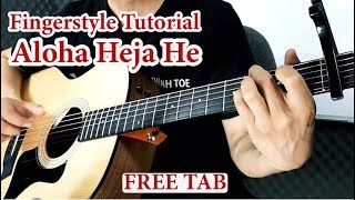 Hướng dẫn: Aloha Heja He || Guitar Fingerstyle Tutorial + TAB || Level 1
