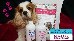 Dr. Harvey's Raw Vibrance Dehydrated Dog Food Base Mix Review | Traveling with a Raw Fed Dog