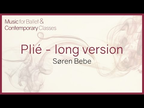 Music For Ballet Class. Plié (Long Version)